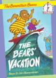 The Berenstain Bears and the Bears' Vacation