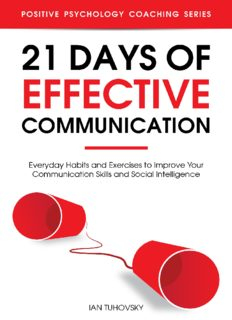 21 days of effective communication: everyday habits and exercises to improve your communication skills and social intelligence