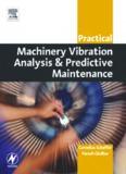 Practical Machinery Vibration Analysis and Predictive Maintenance