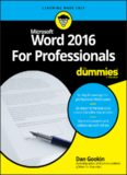 Microsoft Word 2016 for professionals for Dummies (2016)