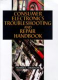 Consumer electronics troubleshooting & repair handbook