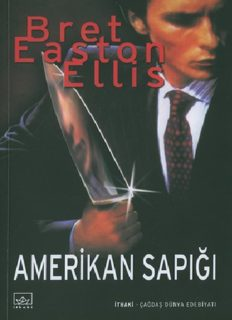 Amerikan Sapığı - Bret Easton Ellis