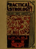 Practical astrology : a simple method of casting horoscopes