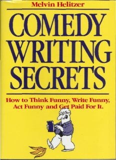 Comedy Writing Secrets: How to Think Funny, Write Funny, Act Funny and Get Paid For It