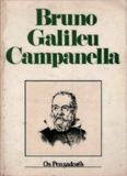 Giordano Bruno - Galileu Galilei - Tommaso Campanella