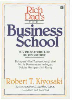 The Business School Robert Kiyosaki(translatedFromMalay).pdf
