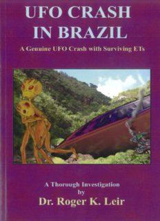 UFO Crash in Brazil - A Genuine UFO Crash with Surviving ETs
