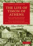The Cambridge Dover Wilson Shakespeare, Volume 34: The Life of Timon of Athens