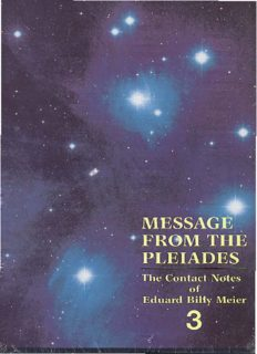 Message From the Pleiades: The Contact Notes of Eduard Billy Meier (Volume 3)