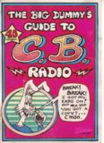The Big dummy's guide to C.B. radio
