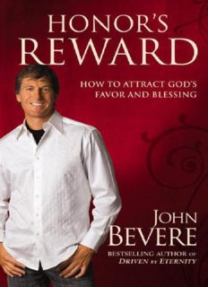 Honor's reward : how to attract God's favor and blessing