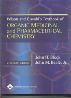 Wilson & Gisvold's Textbook of Organic Medicinal and Pharmaceutical Chemistry (Wilson and Gisvold's Textbook of Organic and Pharmaceutical Chemistry)