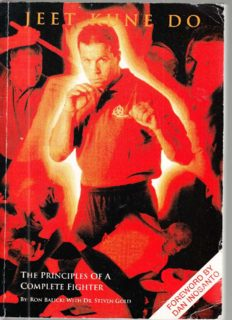 Jeet Kune Do: The Principles of a Complete Fighter