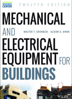 Mechanical and Electrical Equipment for Buildings, 12th Edition Wiley E-Text Card and Interactive Resource Center Access Card