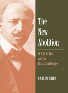 The new abolition. : W.E.B. Du Bois and the black social gospel