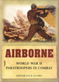 Airborne: World War II Paratroopers in Combat (Osprey General Military)