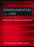Communication And Law: Multidisciplinary Approaches to Research (Lea's Communication Series) (Lea's