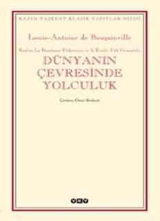 Dünyanın Çevresinde Yolculuk - Louis-Antoine de Bougainville