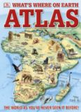 What's Where on Earth? Atlas: The World as You've Never Seen It Before!