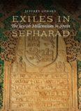 Exiles in Sepharad: The Jewish Millennium in Spain
