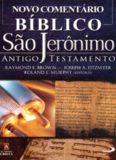 Novo Comentário Bíblico São Jerônimo Antigo Testamento