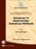 Advances in Multivariate Statistical Methods (Statistical Science and Interdisciplinary Research) (Statistical Science and Interdisciplinary Research: Platinum Juliee Series)