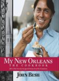 My New Orleans : the cookbook : 200 of my favorite recipes & stories from my hometown