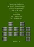 Circumambulations in South Asian History: Essays in Honour of Dirk H.A. Kolff (Brill's Indological Library, 19)