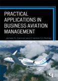 Cannon, J.R., & Richey, F.D. et al. (2012). Practical Applications in Business Aviation Management