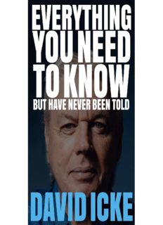 Everything You Need to Know But Have Never Been Told By David Icke