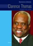 Clarence Thomas: Supreme Court Justice: Legacy Edition (Black Americans of Achievement)
