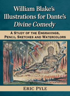 William Blake's Illustrations for Dante's Divine Comedy : A Study of the Engravings, Pencil Sketches and Watercolors