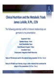Clinical Nutrition and the Metabolic Triads James LaValle, R.Ph., CCN