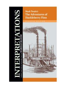 Mark Twain's The Adventures of Huckleberry Finn (Bloom's Modern Critical Interpretations)