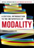 A Critical Introduction to the Metaphysics of Modality (Bloomsbury Critical Introductions