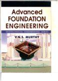 Advanced Foundation Engineering: Geotechnical Engineering Series