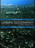 Urban Geography: A Global Perspective, Third Edition