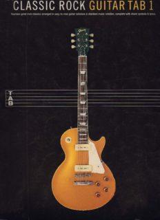 Page 1 CLASSIC ROCK GUITAR TAB    Fºurteen great rock classics arranged in easy-to-read ...