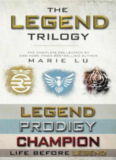 The Legend Trilogy: Legend, Prodigy, Champion; Life Before Legend: Stories of the Criminal and the Prodigy