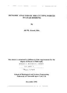 DYNAMIC ANALYSIS OF THE CUTTING FORCES IN GEAR HOBBING Ali M. Abood, BSc.