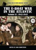The U-Boat War in the Atlantic: Volume II: 1942-1943