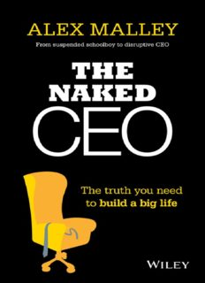 The naked CEO : the truth you need to build a big life