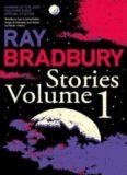 Ray Bradbury Stories, Volume 1