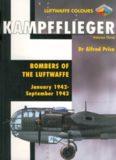 Kampfflieger: Bombers of the Luftwaffe January 1942 - September 1943