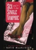 MacAlister, Katie - Sex and the Single Vampire