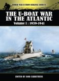 The U-Boat War in the Atlantic. Volume 1: 1939-1941