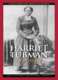 Harriet Tubman: A Biography (Greenwood Biographies)