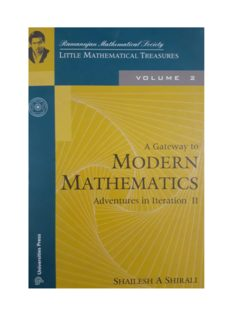 A Gateway to Modern Mathematics Adventures in Iterations II ( Volume 2 ) by Shailesh A Shirali Ramanujan Mathematical Society Little Mathematical Treasures INMO IMO Math Olympiad