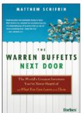 The Warren Buffetts Next Door: The World's Greatest Investors You've Never Heard Of and What You Can Learn From Them
