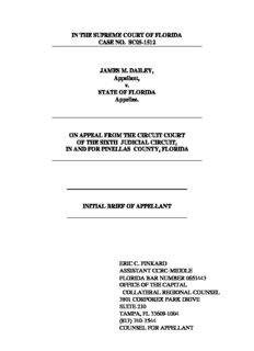 IN THE SUPREME COURT OF FLORIDA CASE NO. SC05-1512 JAMES M. DAILEY, Appellant, v ...